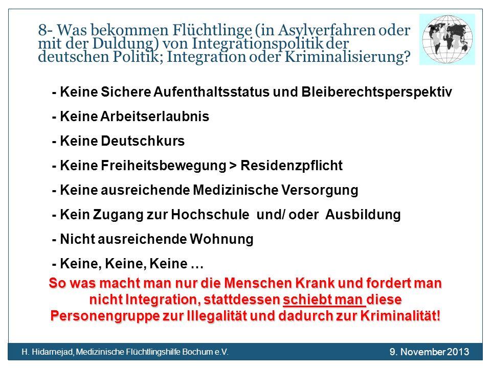 8- Was bekommen Flüchtlinge (in Asylverfahren oder mit der Duldung) von Integrationspolitik der deutschen Politik; Integration oder Kriminalisierung