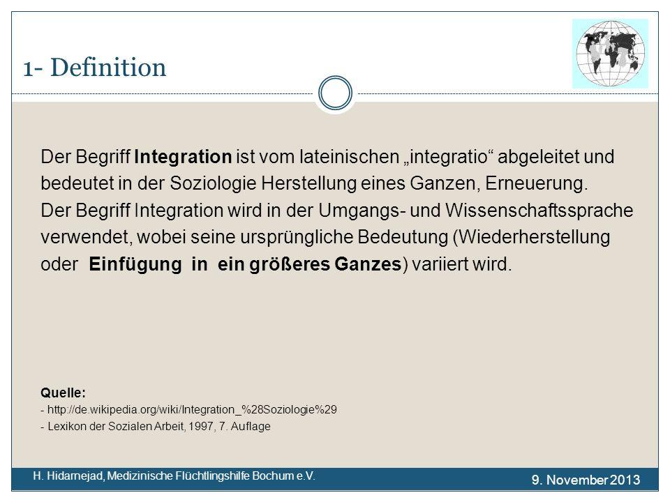 """1- Definition Der Begriff Integration ist vom lateinischen """"integratio abgeleitet und."""