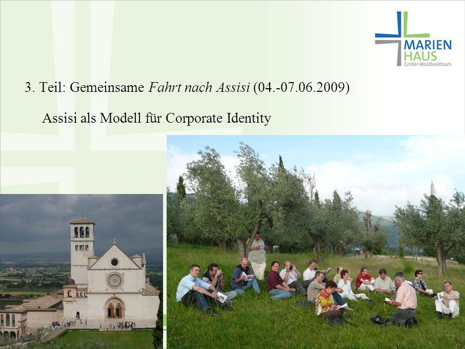 3. Teil: Gemeinsame Fahrt nach Assisi (04.-07.06.2009)