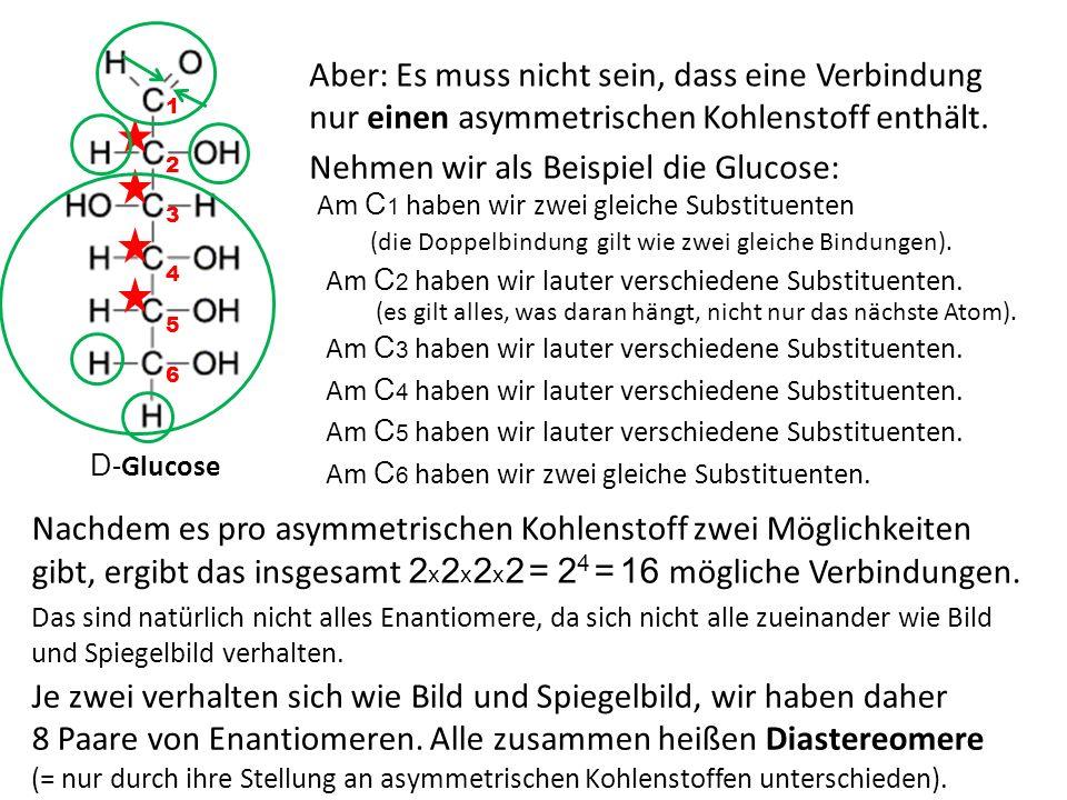 Nehmen wir als Beispiel die Glucose: