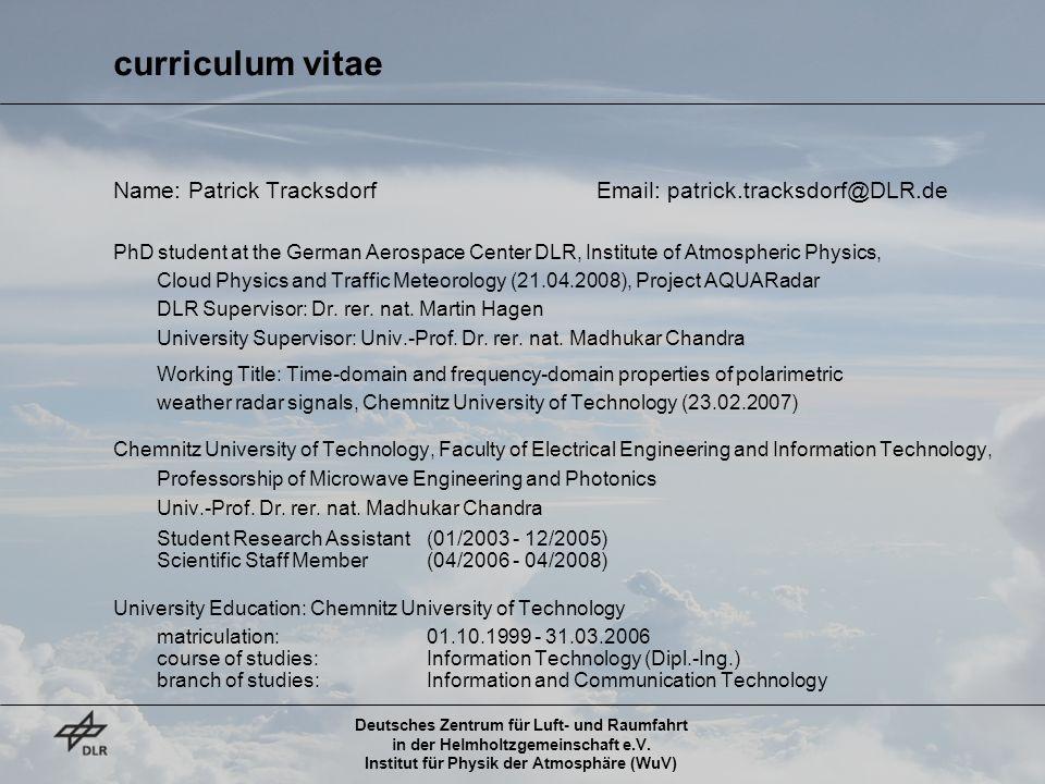 curriculum vitae Name: Patrick Tracksdorf Email: patrick.tracksdorf@DLR.de.