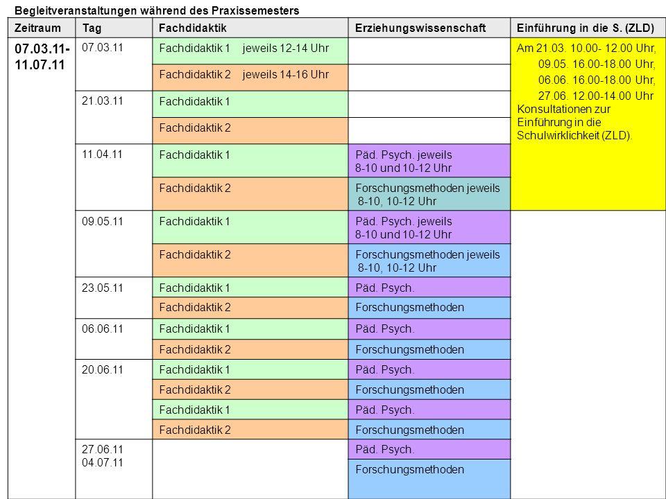 07.03.11-11.07.11 Begleitveranstaltungen während des Praxissemesters