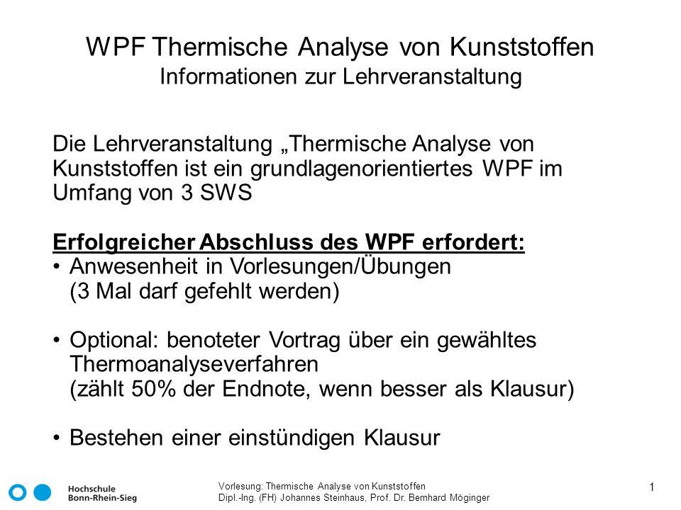 WPF Thermische Analyse von Kunststoffen Informationen zur Lehrveranstaltung