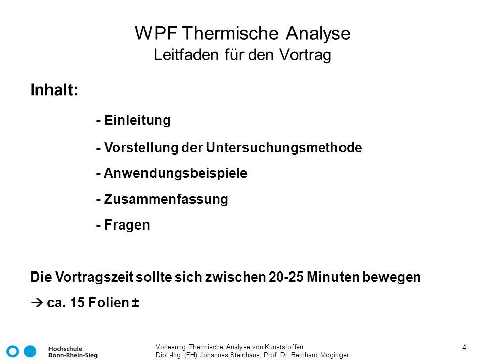WPF Thermische Analyse Leitfaden für den Vortrag