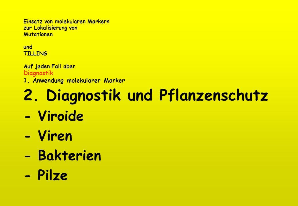 2. Diagnostik und Pflanzenschutz