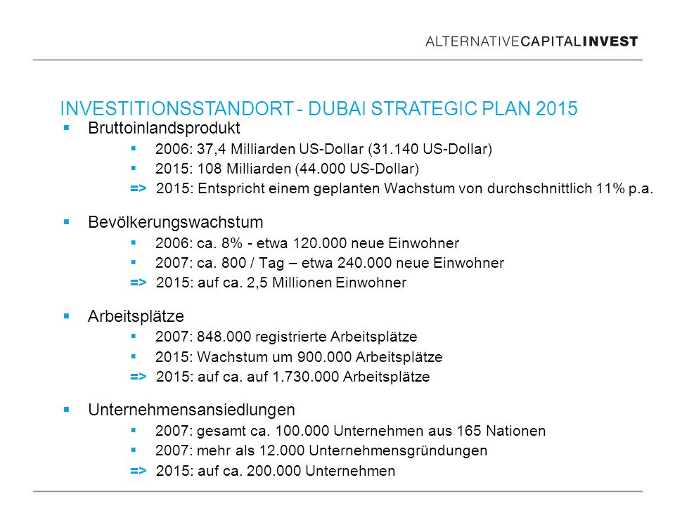 INVESTITIONSSTANDORT - DUBAI STRATEGIC PLAN 2015