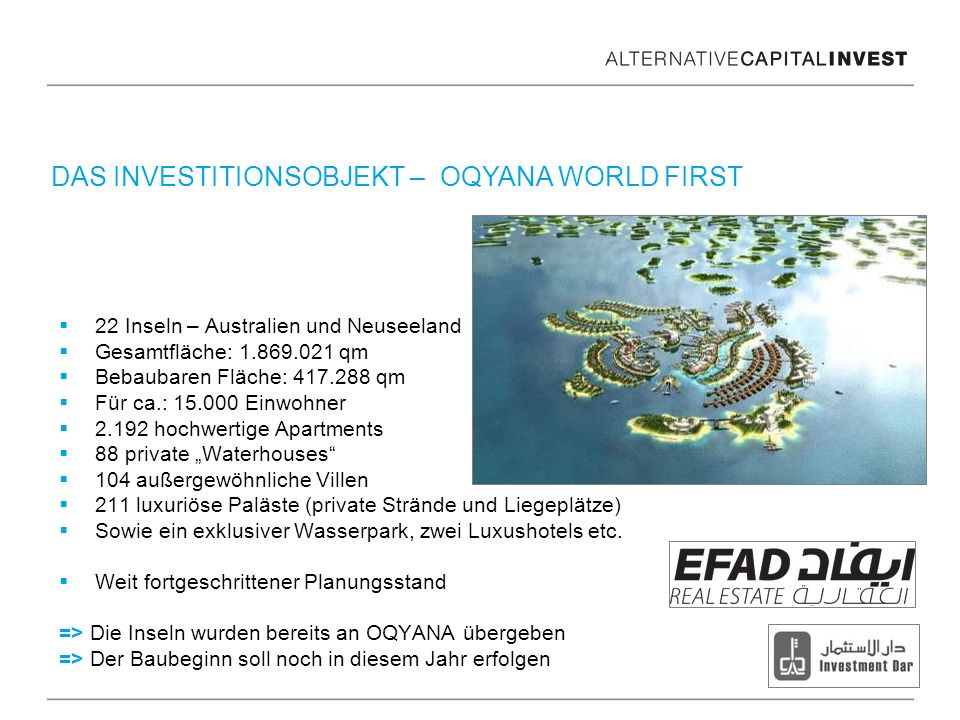 DAS INVESTITIONSOBJEKT – OQYANA WORLD FIRST