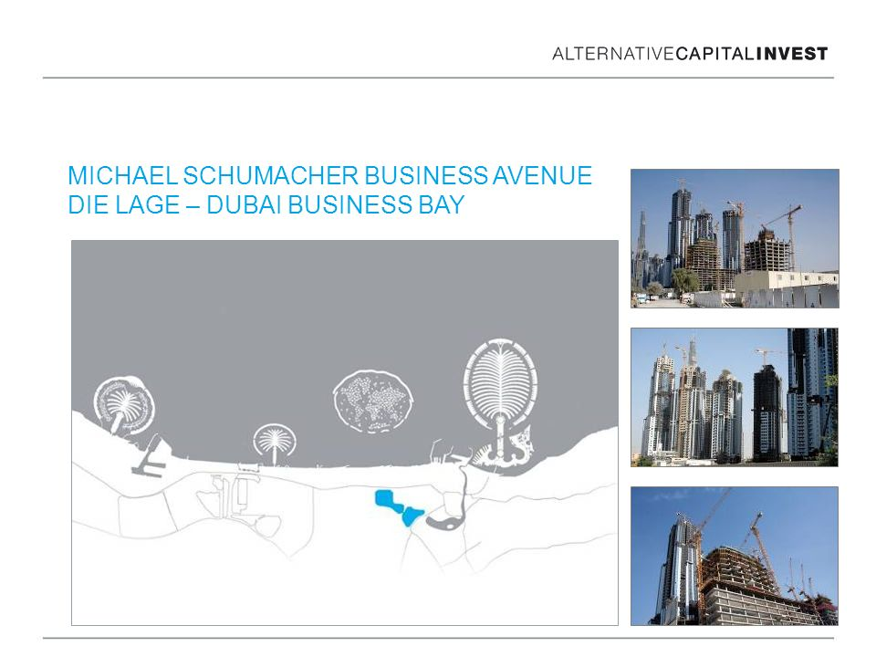 MICHAEL SCHUMACHER BUSINESS AVENUE DIE LAGE – DUBAI BUSINESS BAY