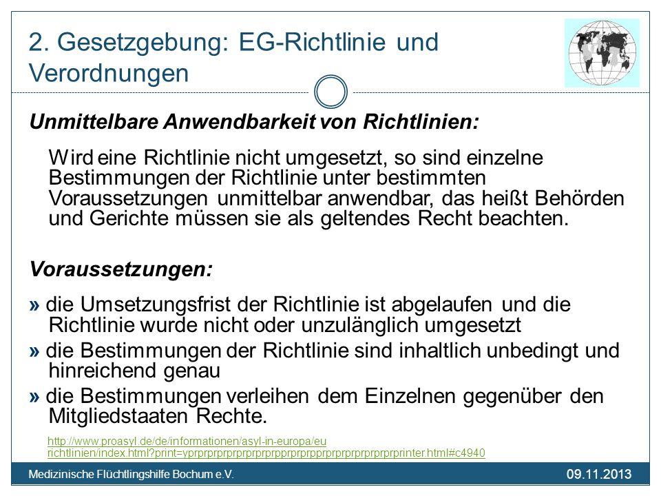2. Gesetzgebung: EG-Richtlinie und Verordnungen