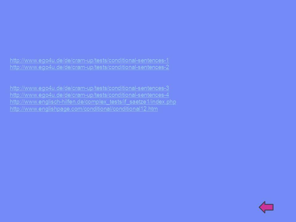 http://www.ego4u.de/de/cram-up/tests/conditional-sentences-1 http://www.ego4u.de/de/cram-up/tests/conditional-sentences-2.