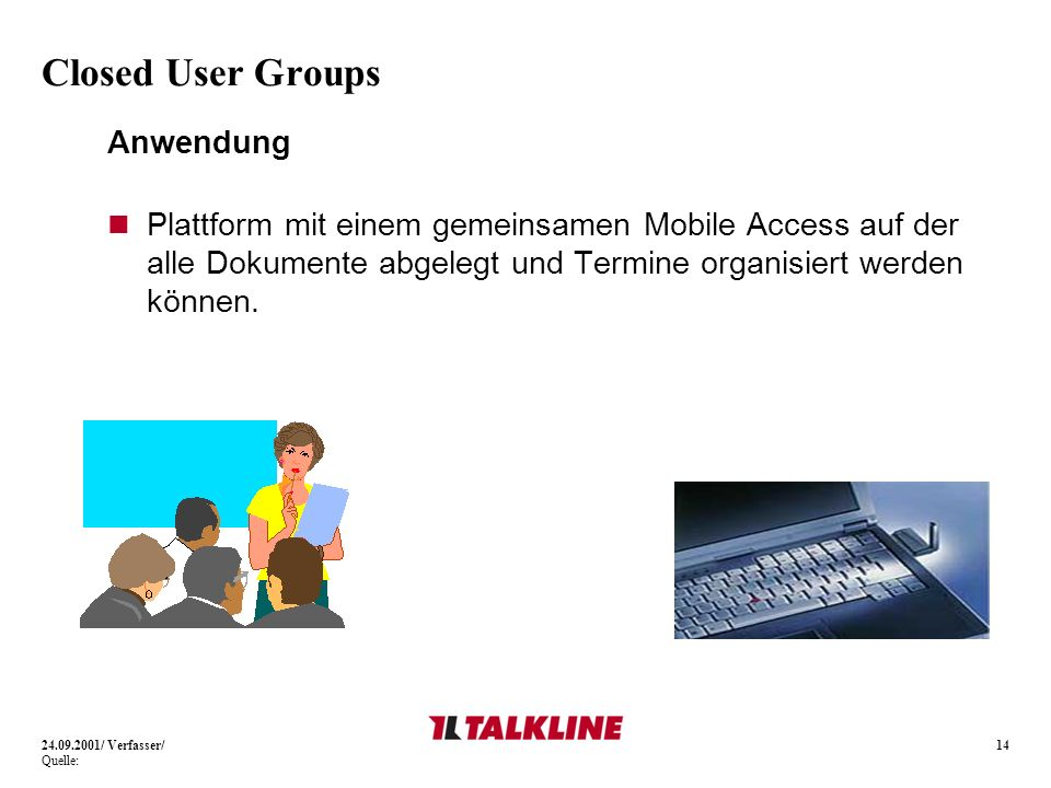 Closed User Groups Anwendung