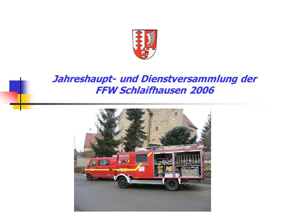 Jahreshaupt- und Dienstversammlung der FFW Schlaifhausen 2006