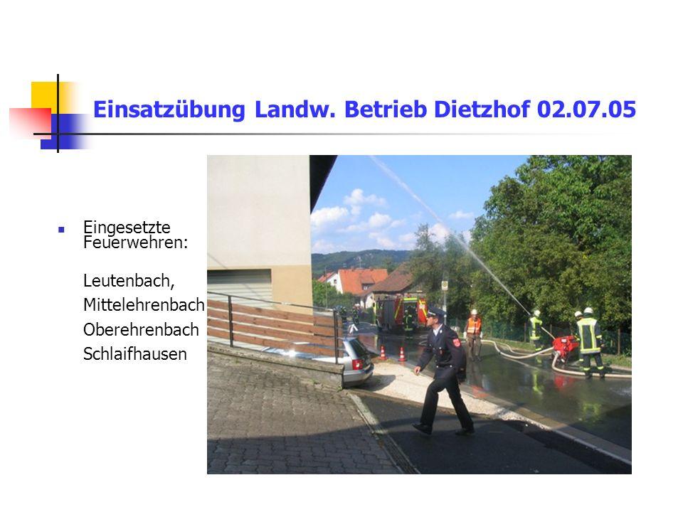 Einsatzübung Landw. Betrieb Dietzhof 02.07.05