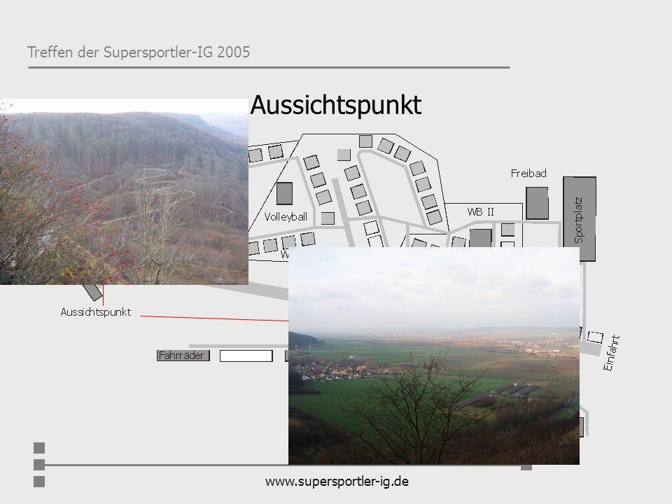 Aussichtspunkt www.supersportler-ig.de