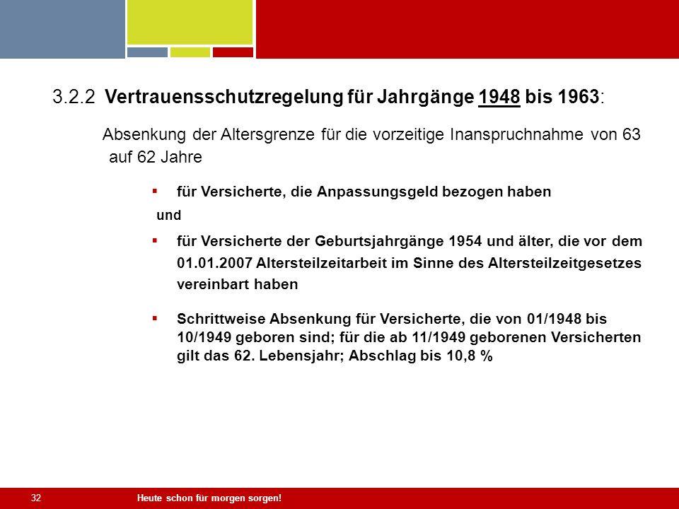 3.2.2 Vertrauensschutzregelung für Jahrgänge 1948 bis 1963: