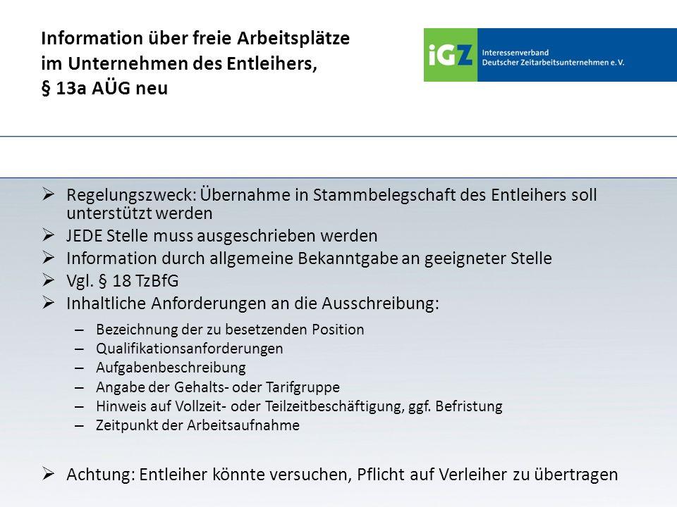 Information über freie Arbeitsplätze im Unternehmen des Entleihers, § 13a AÜG neu
