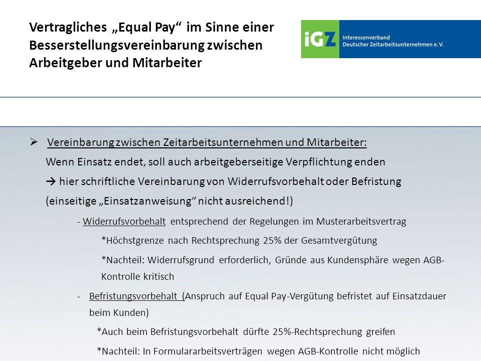 """Vertragliches """"Equal Pay im Sinne einer Besserstellungsvereinbarung zwischen Arbeitgeber und Mitarbeiter"""