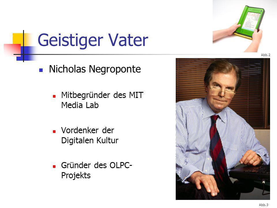 Geistiger Vater Nicholas Negroponte Mitbegründer des MIT Media Lab