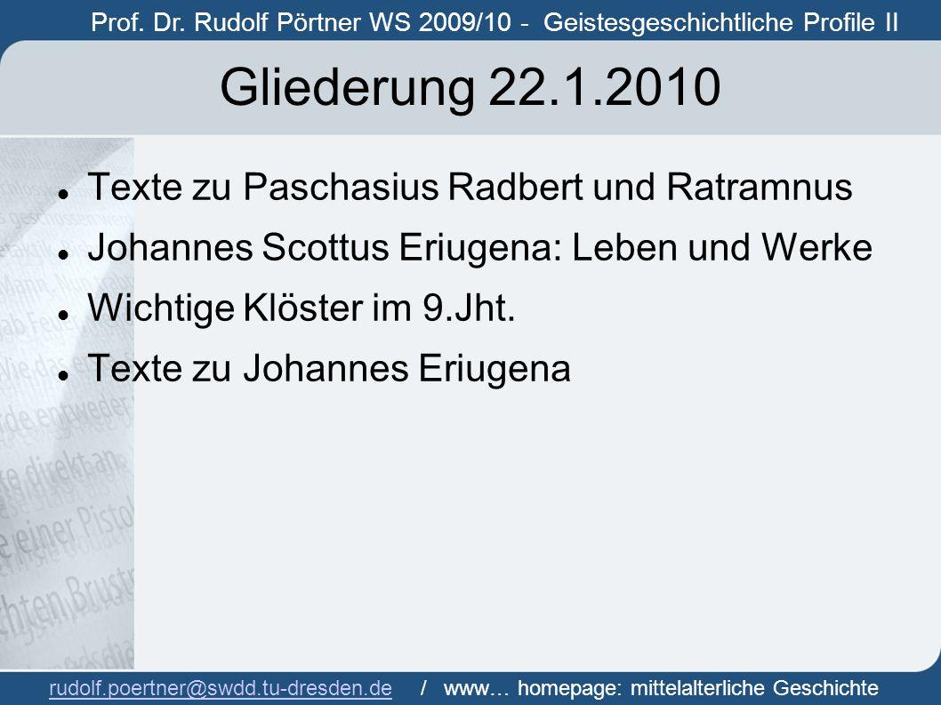 Gliederung 22.1.2010 Texte zu Paschasius Radbert und Ratramnus