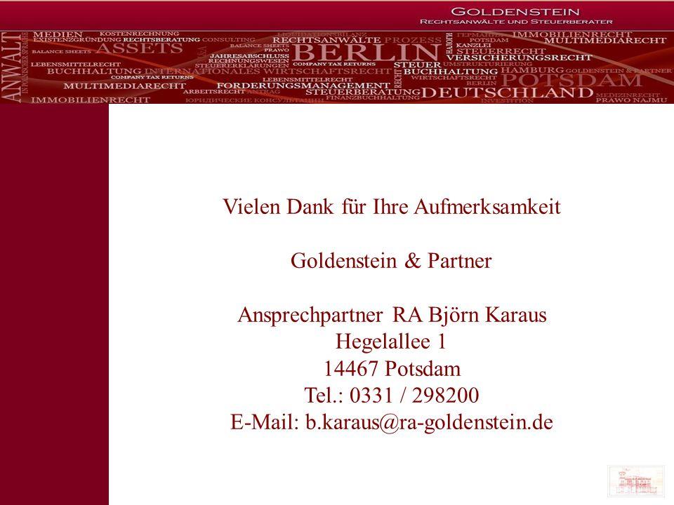 Vielen Dank für Ihre Aufmerksamkeit Goldenstein & Partner