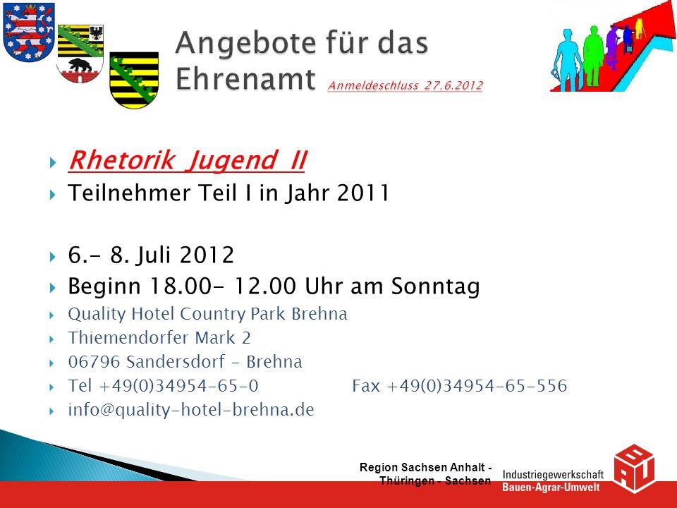 Angebote für das Ehrenamt Anmeldeschluss 27.6.2012