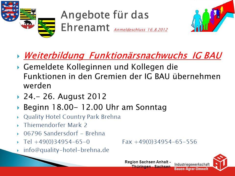Angebote für das Ehrenamt Anmeldeschluss 16.8.2012