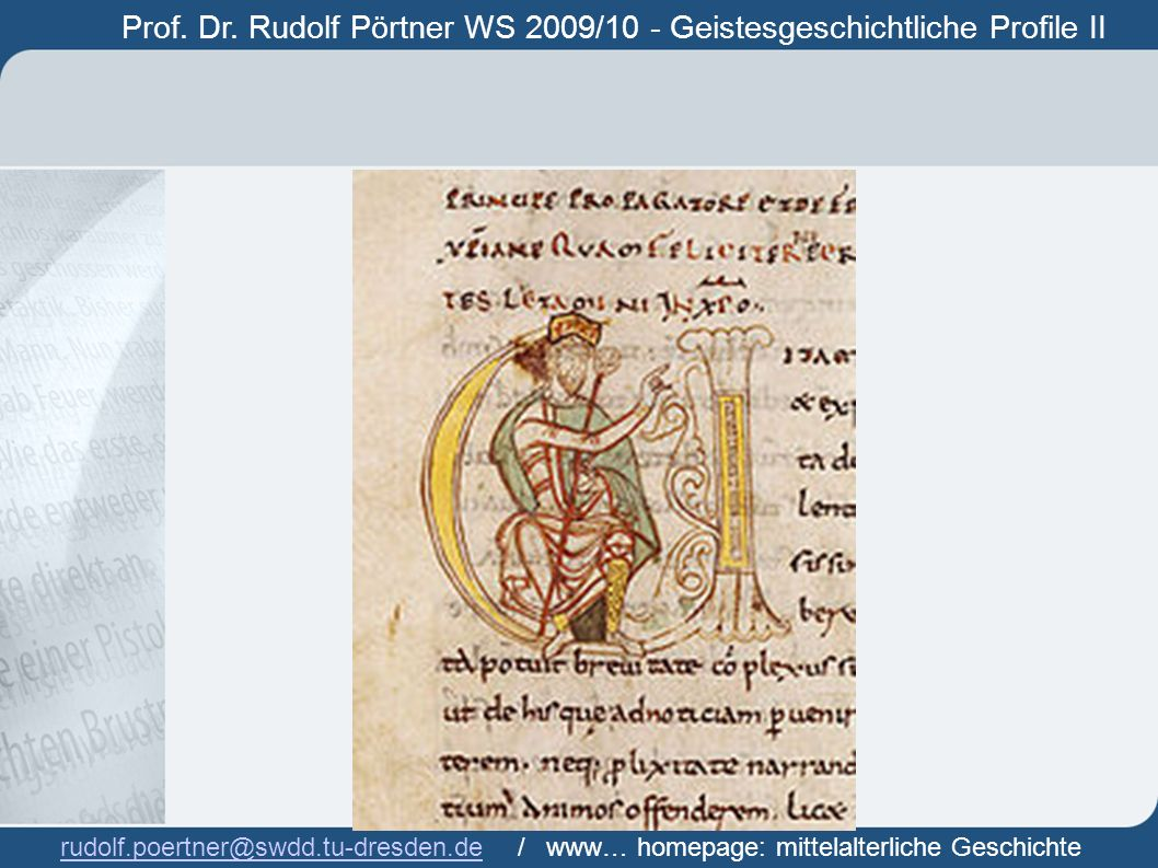 Prof. Dr. Rudolf Pörtner WS 2009/10 - Geistesgeschichtliche Profile II