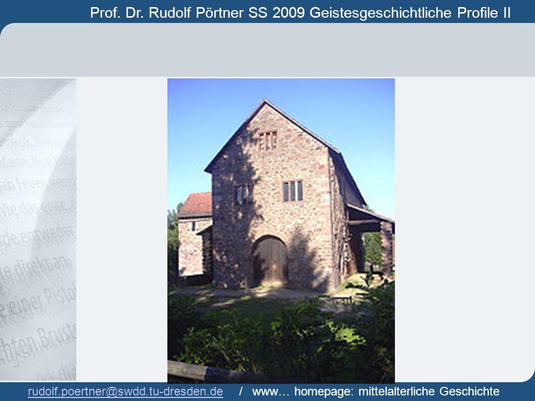 Prof. Dr. Rudolf Pörtner SS 2009 Geistesgeschichtliche Profile II