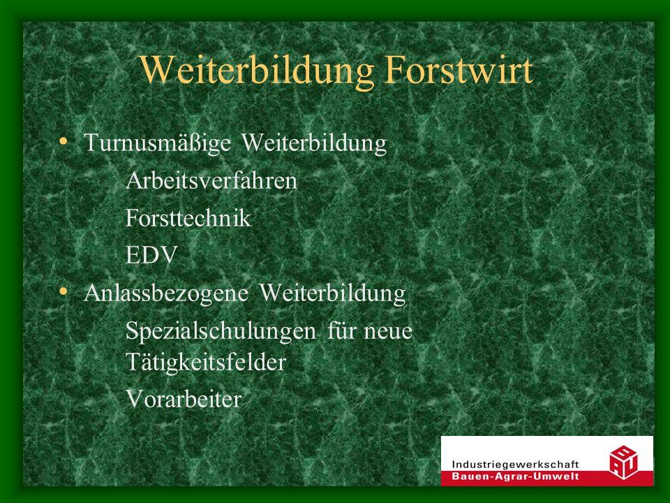 Weiterbildung Forstwirt