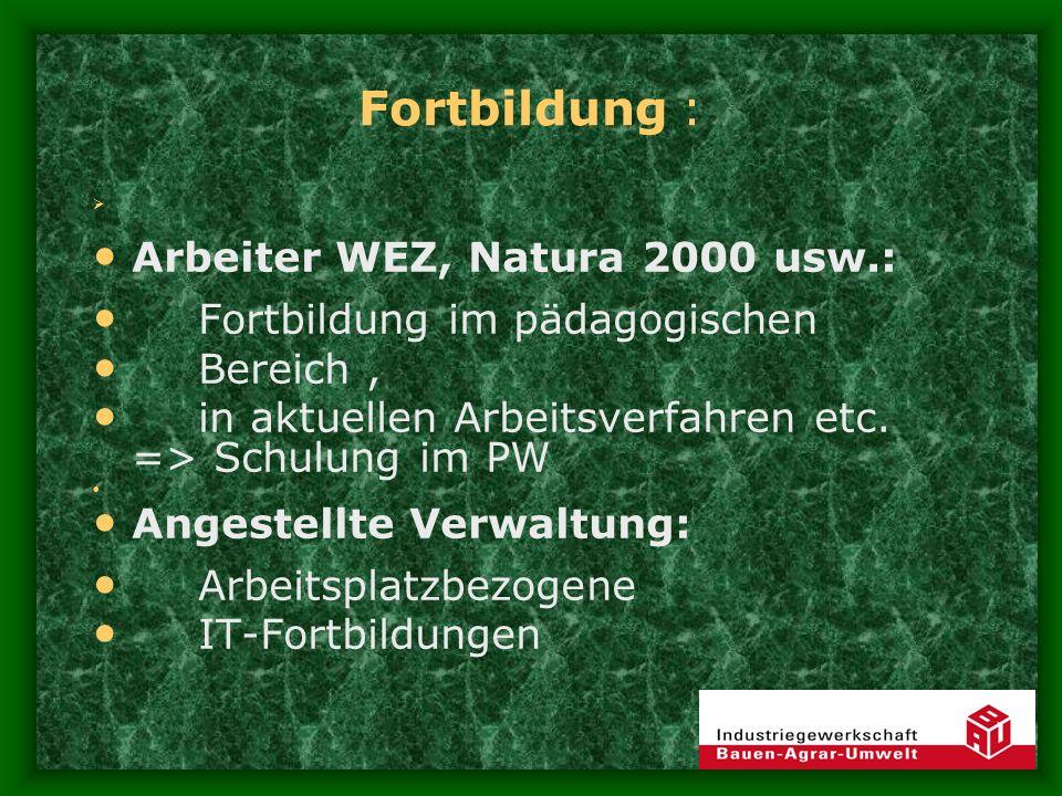 Fortbildung : Arbeiter WEZ, Natura 2000 usw.: