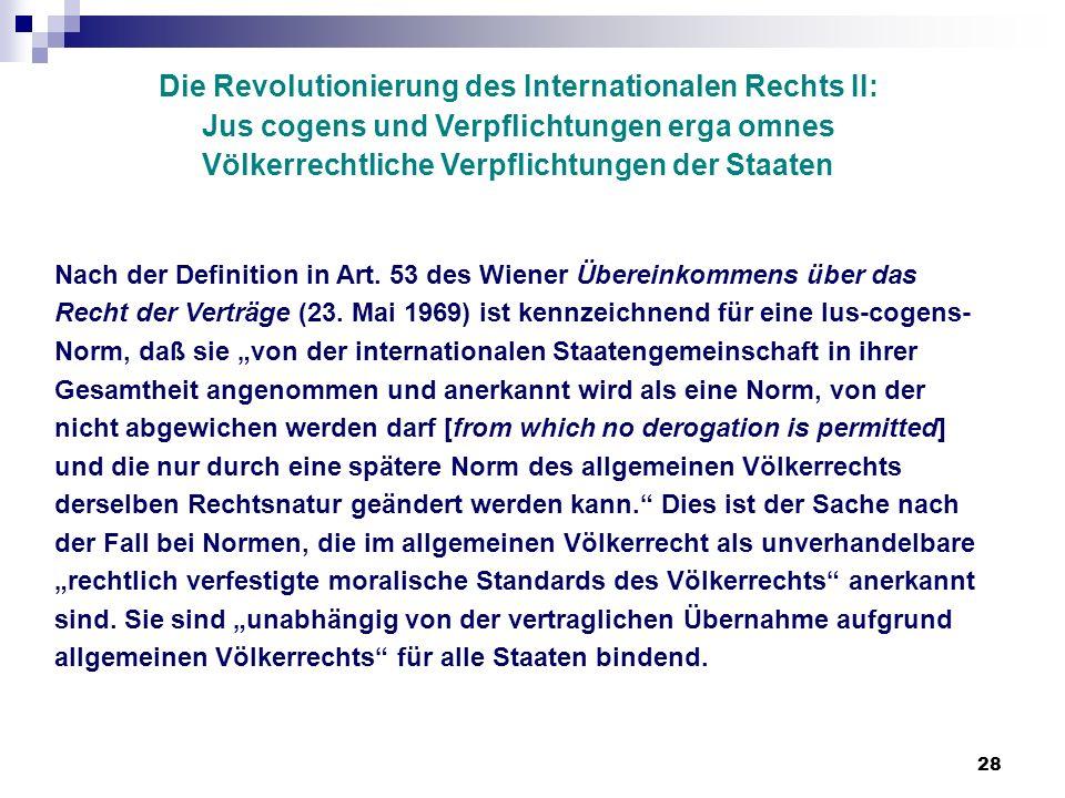 Die Revolutionierung des Internationalen Rechts II: