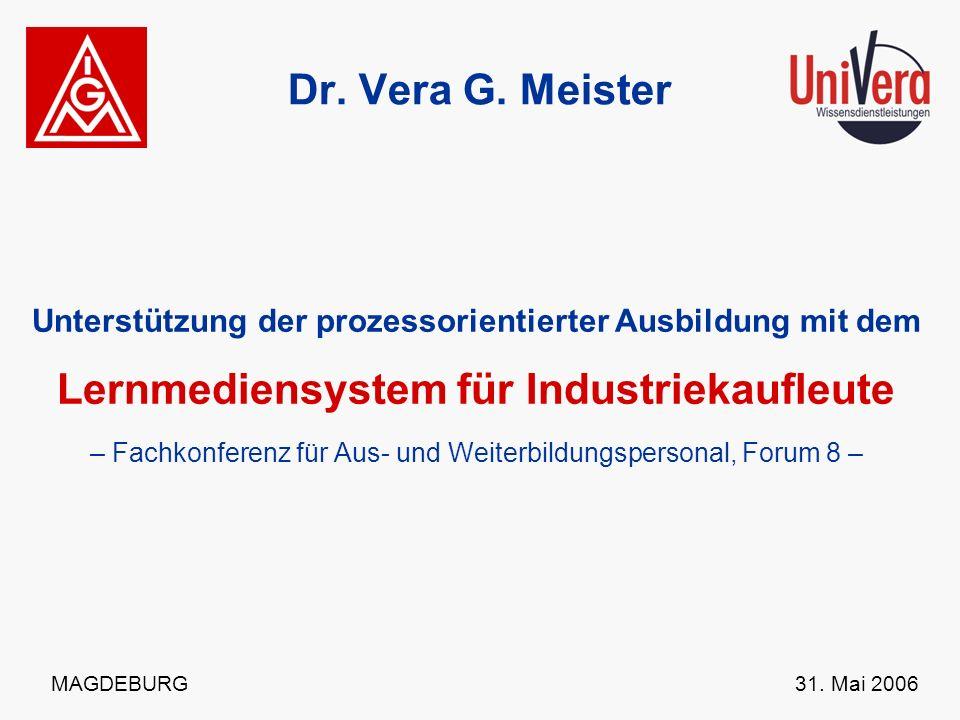Dr. Vera G. Meister Lernmediensystem für Industriekaufleute