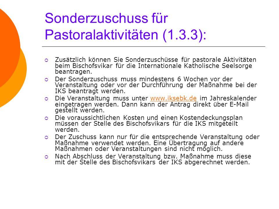 Sonderzuschuss für Pastoralaktivitäten (1.3.3):