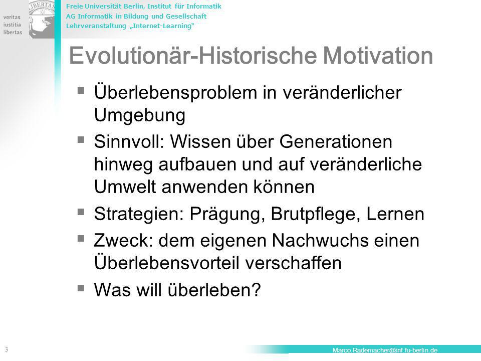 Evolutionär-Historische Motivation