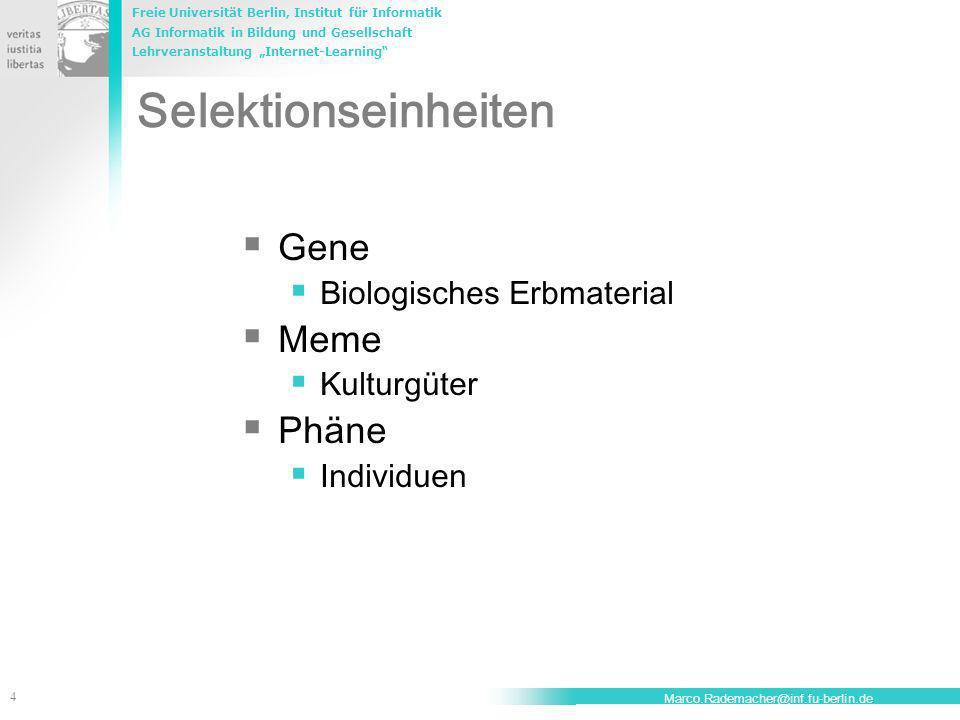 Selektionseinheiten Gene Meme Phäne Biologisches Erbmaterial