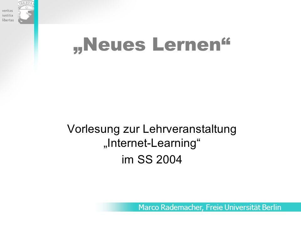 """Vorlesung zur Lehrveranstaltung """"Internet-Learning im SS 2004"""