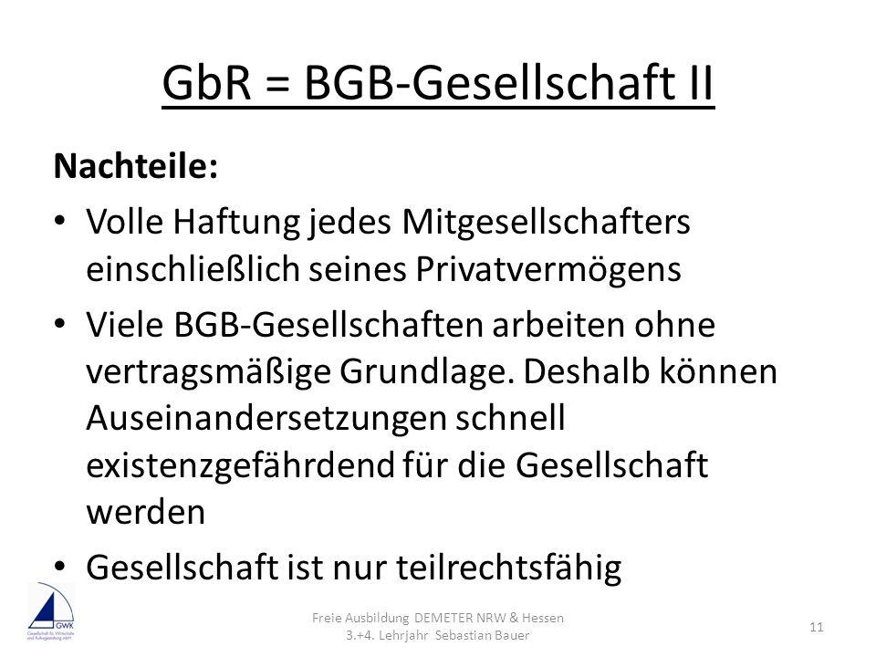 GbR = BGB-Gesellschaft II