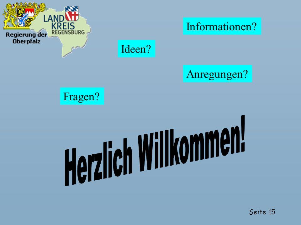 Informationen Ideen Anregungen Fragen Herzlich Willkommen!