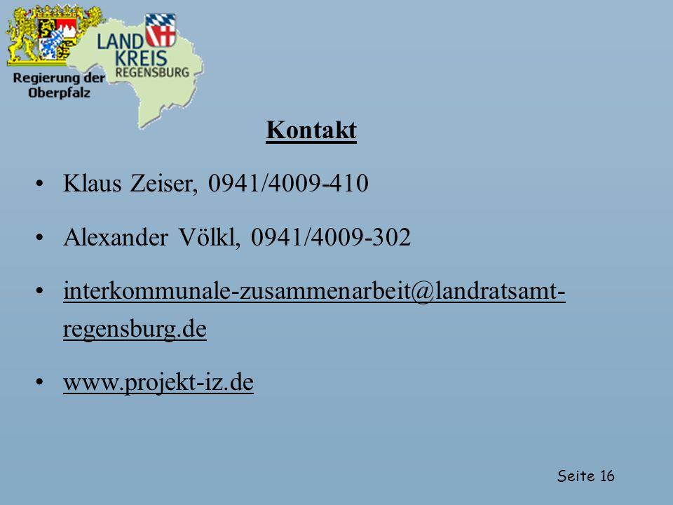 Kontakt Klaus Zeiser, 0941/4009-410. Alexander Völkl, 0941/4009-302. interkommunale-zusammenarbeit@landratsamt-regensburg.de.
