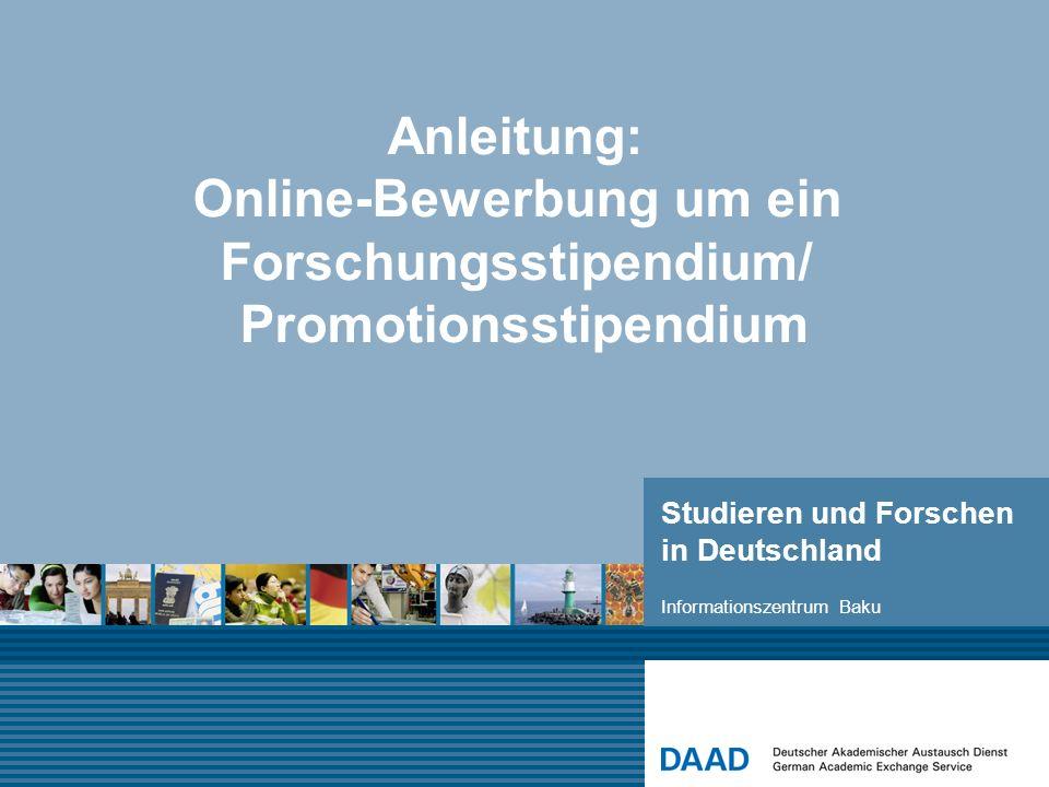 Anleitung: Online-Bewerbung um ein Forschungsstipendium/ Promotionsstipendium