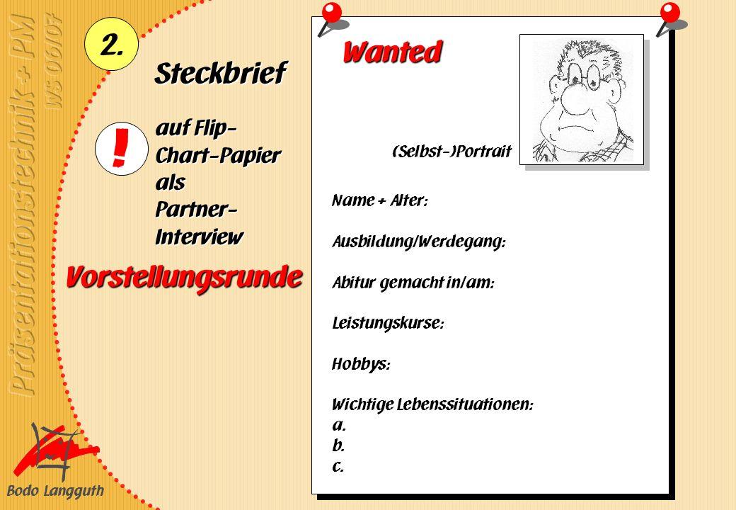 Wanted Steckbrief Vorstellungsrunde auf Flip-Chart-Papier als