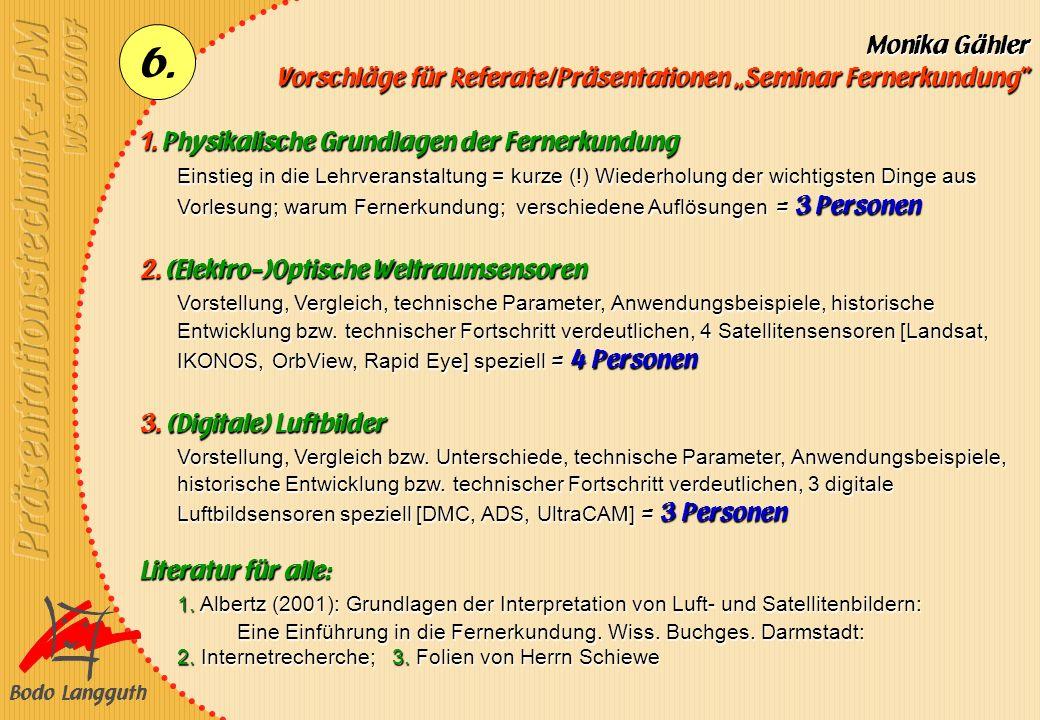 """Vorschläge für Referate/Präsentationen """"Seminar Fernerkundung"""