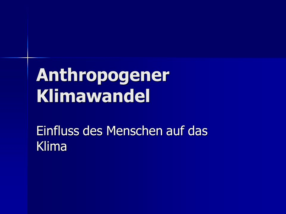 Anthropogener Klimawandel