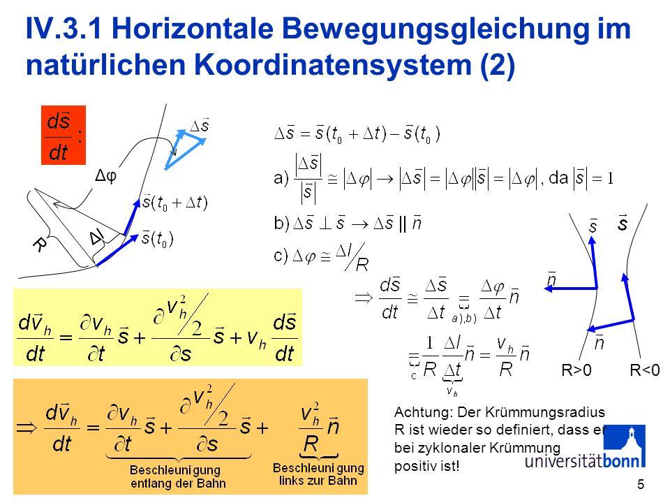 IV.3.1 Horizontale Bewegungsgleichung im natürlichen Koordinatensystem (2)