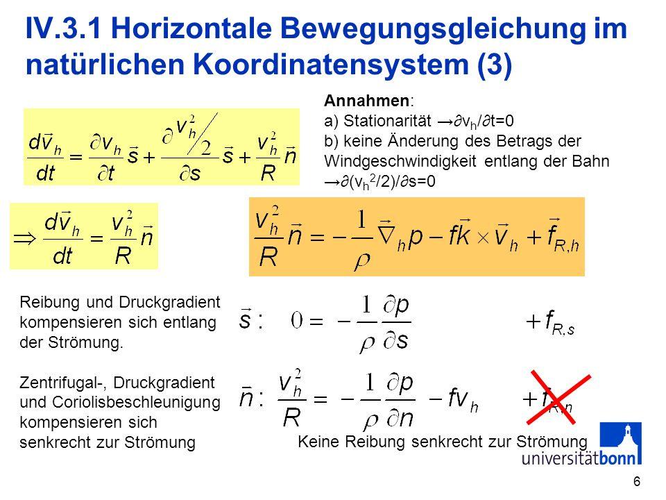 IV.3.1 Horizontale Bewegungsgleichung im natürlichen Koordinatensystem (3)