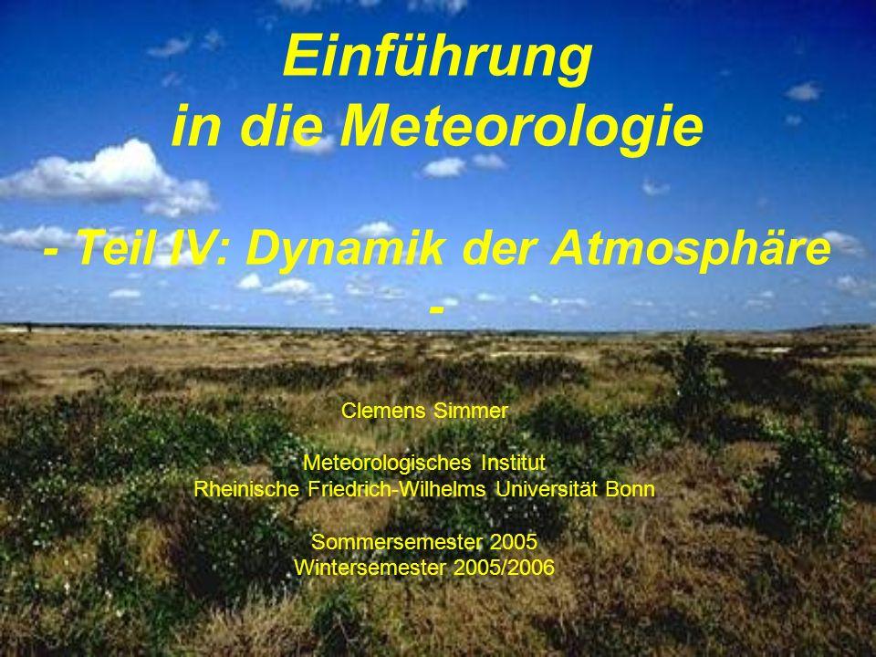 Einführung in die Meteorologie - Teil IV: Dynamik der Atmosphäre -