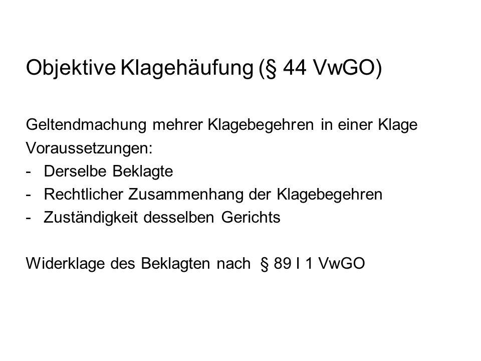 Objektive Klagehäufung (§ 44 VwGO)