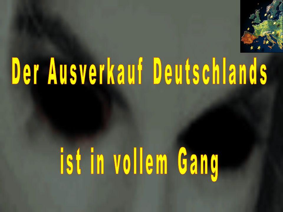 Der Ausverkauf Deutschlands