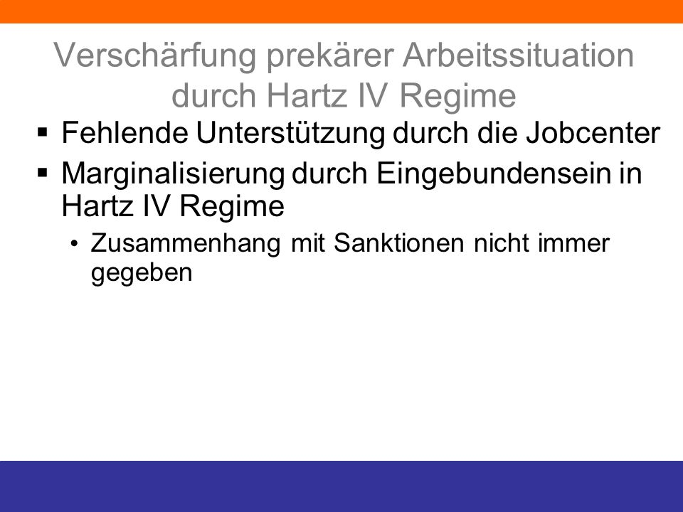 Verschärfung prekärer Arbeitssituation durch Hartz IV Regime