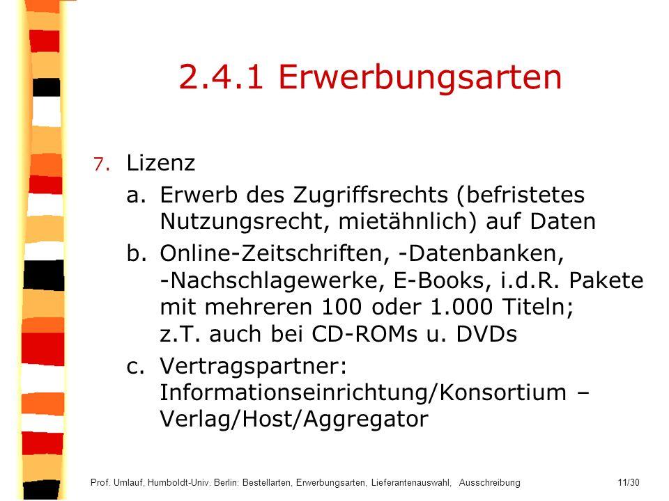 2.4.1 Erwerbungsarten Lizenz